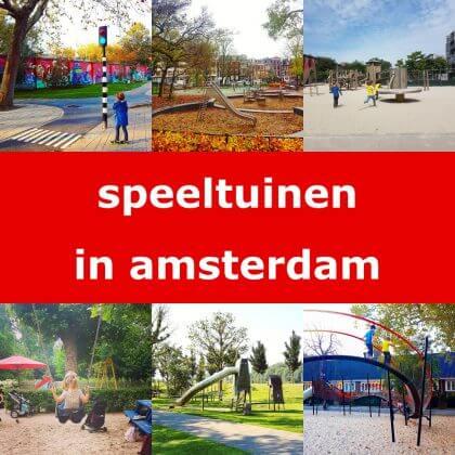 De leukste speeltuinen in Amsterdam voor kinderen