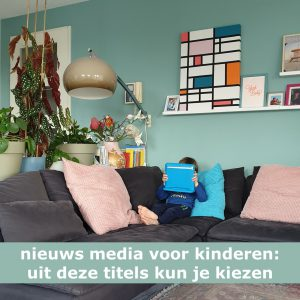 Nieuws media voor kinderen: uit deze titels kun je kiezen