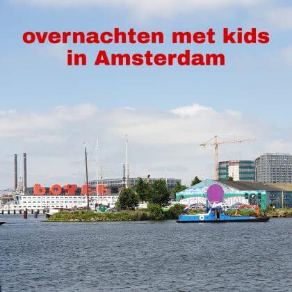 Overnachten in Amsterdam met kinderen: hotels en appartementen