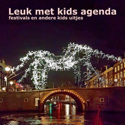 Leuk met kids agenda: festivals en andere uitjes voor kinderen