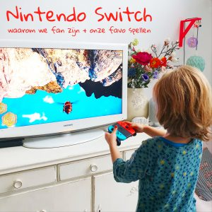 Nintendo Switch: waarom we fan zijn + onze favo spellen voor kinderen