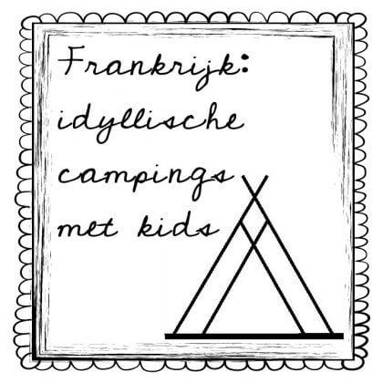 Kamperen met kinderen: idyllische kindvriendelijke campings in Frankrijk