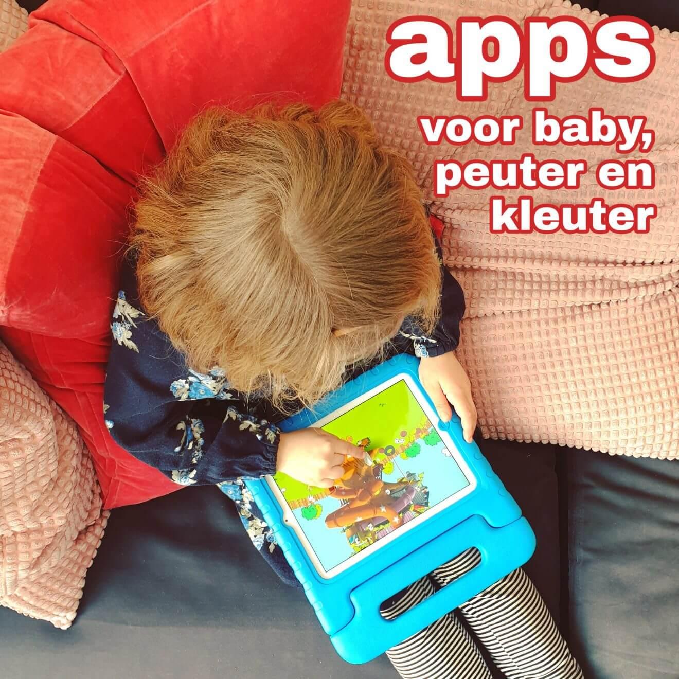 Apps voor kleine kinderen: baby, peuter en kleuter op tablet en smartphone