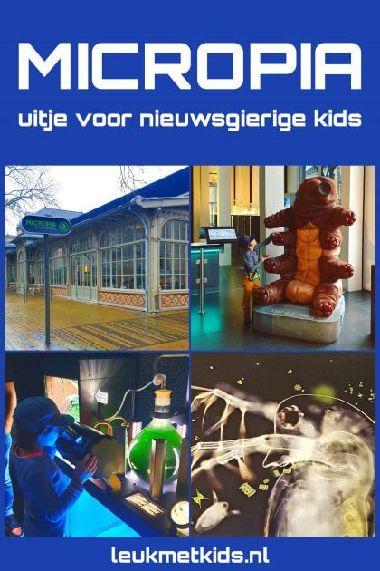 Micropia museum: leuk uitje voor nieuwsgierige kinderen in Amsterdam