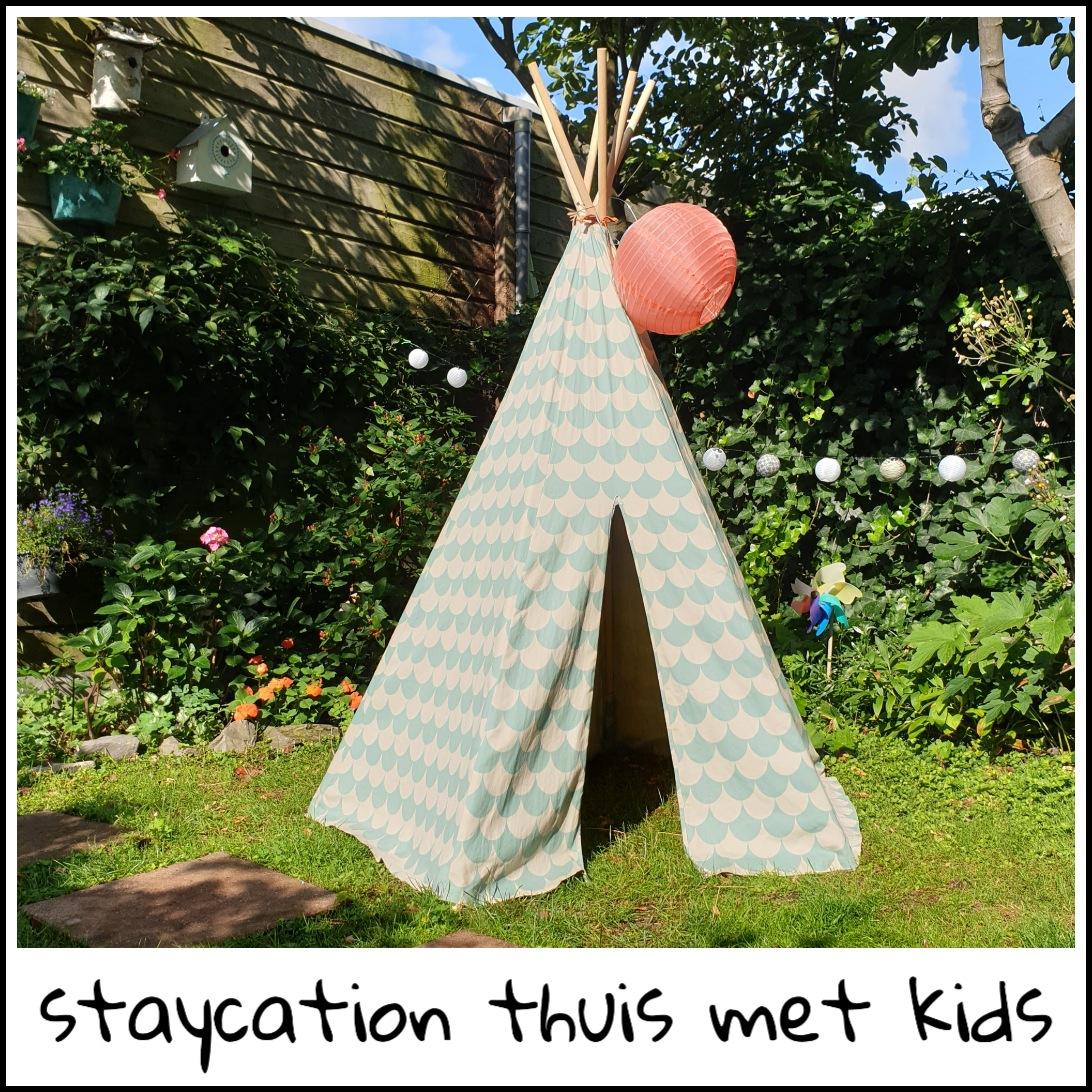 Staycation: tips voor een leuke vakantie thuis met kinderen