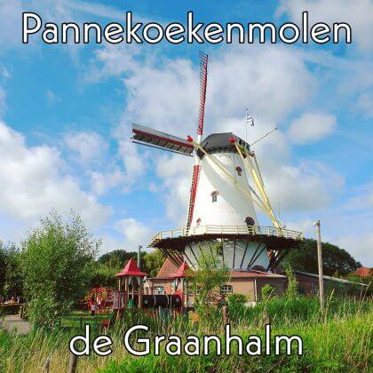 Kindvriendelijk restaurant Schouwen-Duiveland: Pannekoekenmolen de Graanhalm in Burgh Haamstede