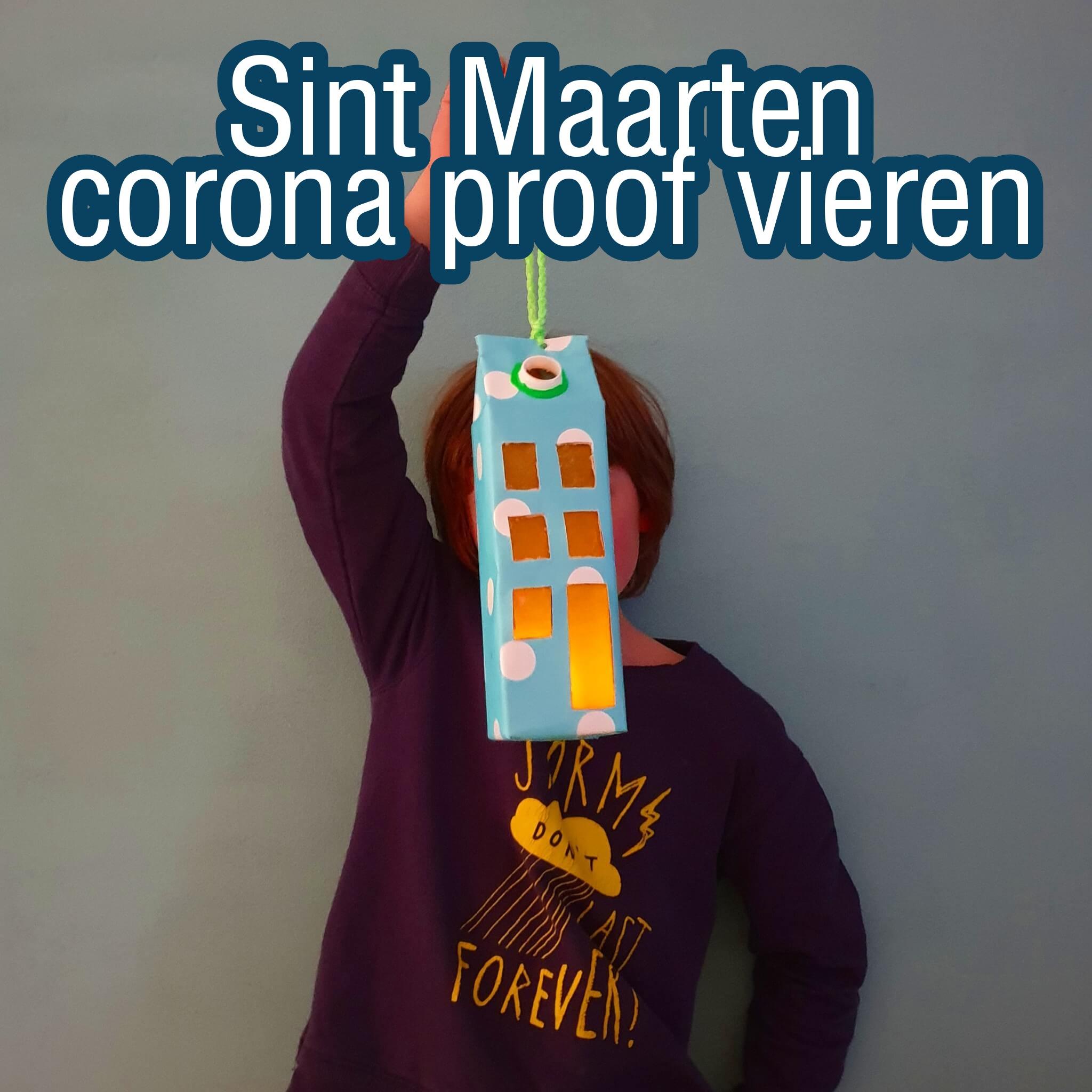 Sint Maarten corona proof vieren: een paar leuke ideeën voor dit feest