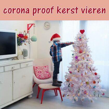 Kerst corona proof vieren: sfeer, kerstdiner, knutselen en meer ideeën