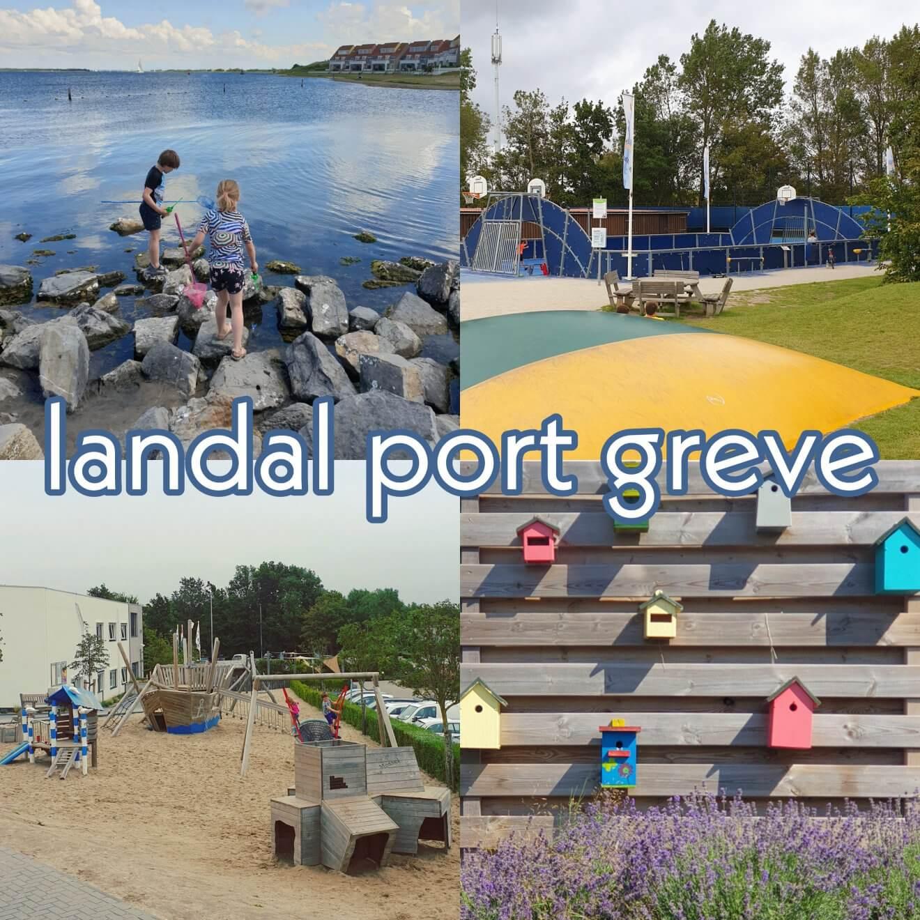Landal Port Greve: kindvriendelijk vakantiepark in Zeeland vlakbij bij zee