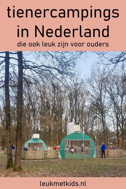 101 camping tips voor tieners in Nederland, die ook leuk zijn voor ouders