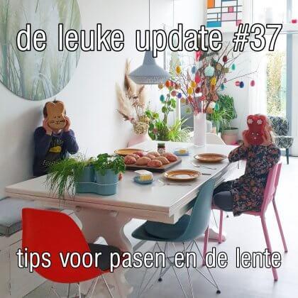 De Leuke Update #37 | nieuwtjes, ideeën, musthaves en uitjes voor kids