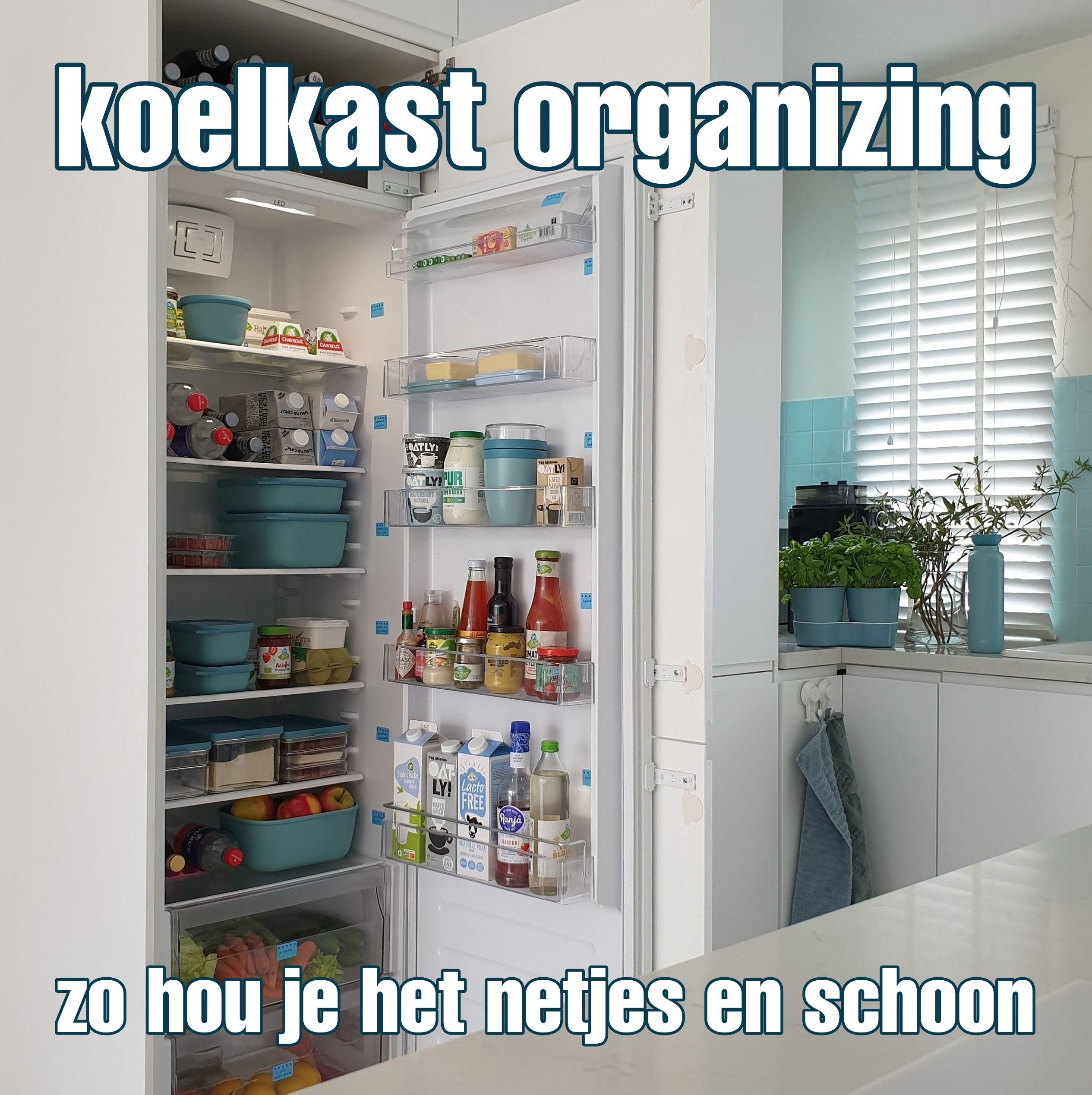 Koelkast organizing systeem: zo hou je het netjes en schoon